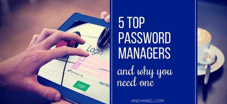5 Top Password Managers and Why You Need One